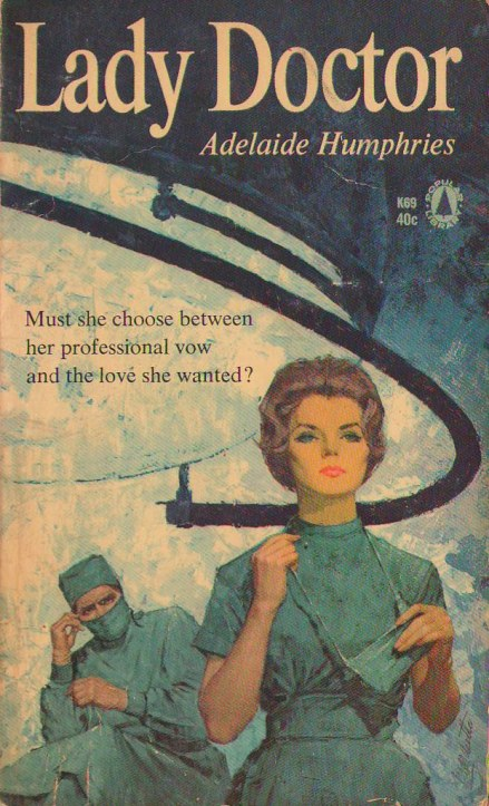 Lady Doctor by Adelaide Humphries, April 1964