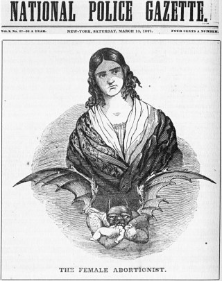 """The National Police Gazette's depiction of Ann Lohman (aka Madame Restell), """"the female abortionist,"""" in 1847. (From The Wickedest Woman in New York: Madame Restell, the Abortionist 