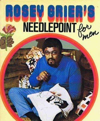 Front cover of Rosey Grier's Needlepoint for Men (1973).
