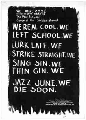 """Design for Gwendolyn Brooks' """"We Real Cool,"""" 1966, by Cledie Taylor. (An American Time Capsule/Library of Congress)"""