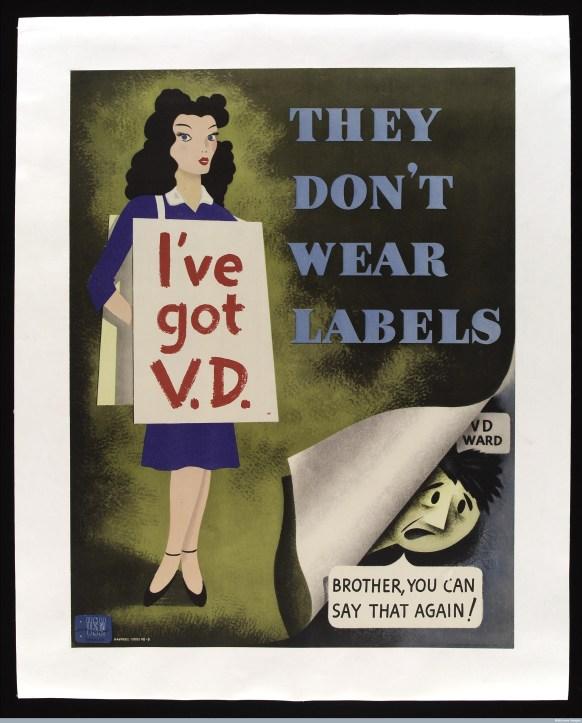"Wellcome Library, London A woman wearing a sandwich-board inscribed ""I've got VD"", U.S.Navy Bureau of Naval Personnel Washington D.C., 1948."