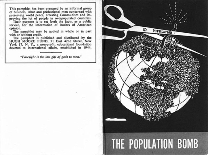 "Mid-20th century population control programs often targeted people in poverty and other marginalized groups. (""The Population Bomb,"" 1954 pamphlet)"