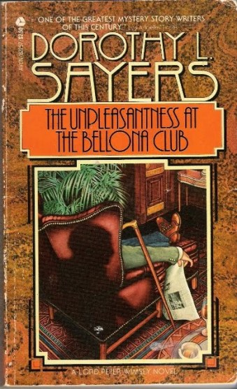Dorothy L. Sayers, The Unpleasantness at the Bellona Club book cover.