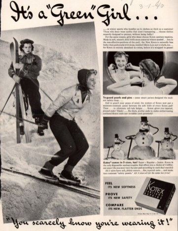 "Another Kotex ad from 1940 showing a skiing woman with the tagline, ""you scarcely know you're wearing it!"" (Harper's Bazaar/Ad*Access, Duke University Libraries)"