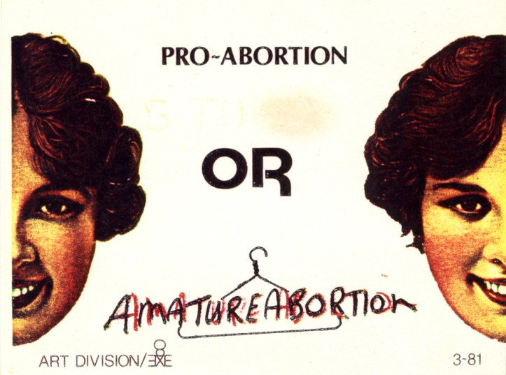 Postcard showing two women's faces looking at the viewer with the text: Pro-abortion or Amature Abortion, with Amature Abortion in red over a coat hanger.