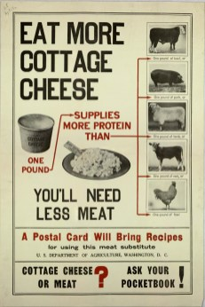 """Eat more cottage cheese"" World War I rationing poster. (Special Collections/USDA National Agricultural Library)"