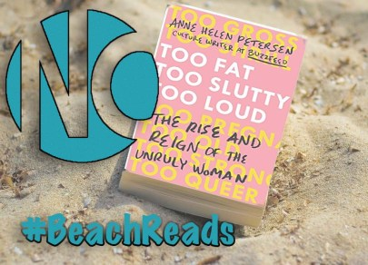 Women Who Are Too Much: Ann Helen Petersen's  Too Fat, Too Slutty, Too Loud