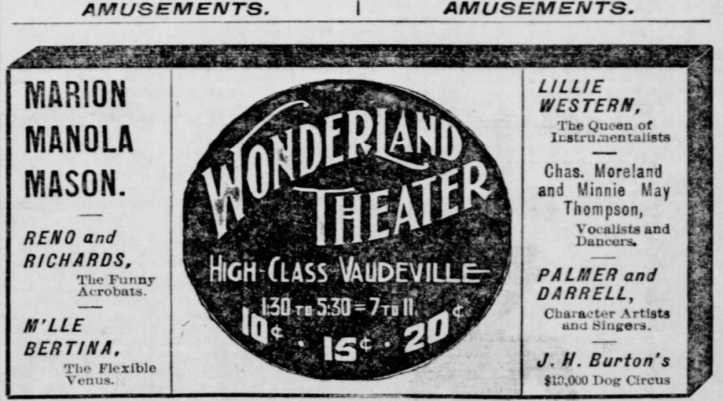 A newspaper clipping with styled text that reads Wonderland Theater High Class Vaudeville.