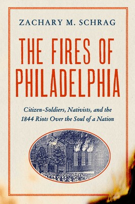 Cover of The Fires of Philadelphia by Zachary Schrag