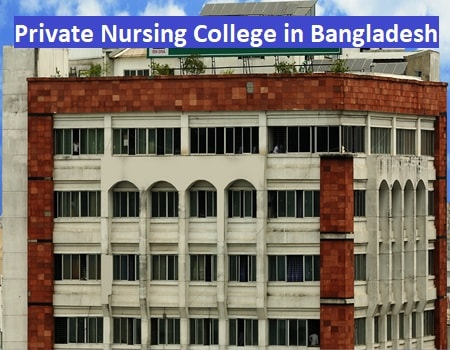 List of Private Nursing Institute and College in Bangladesh