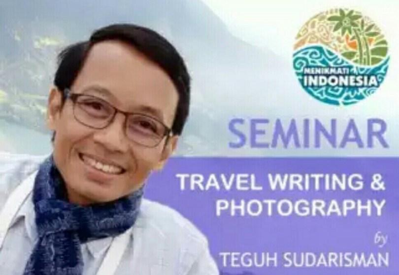 TRAVEL WRITER sukses, Teguh Sudarisman (dok)