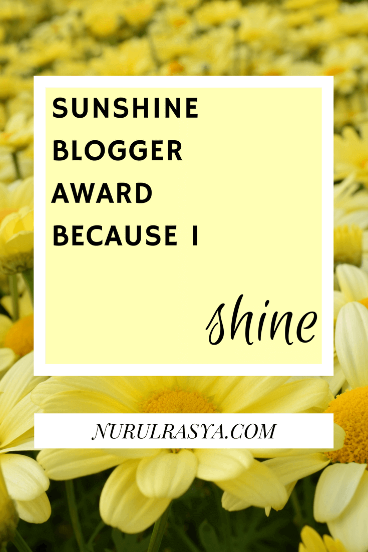 Sunshine Blogger Award | Because I Shine