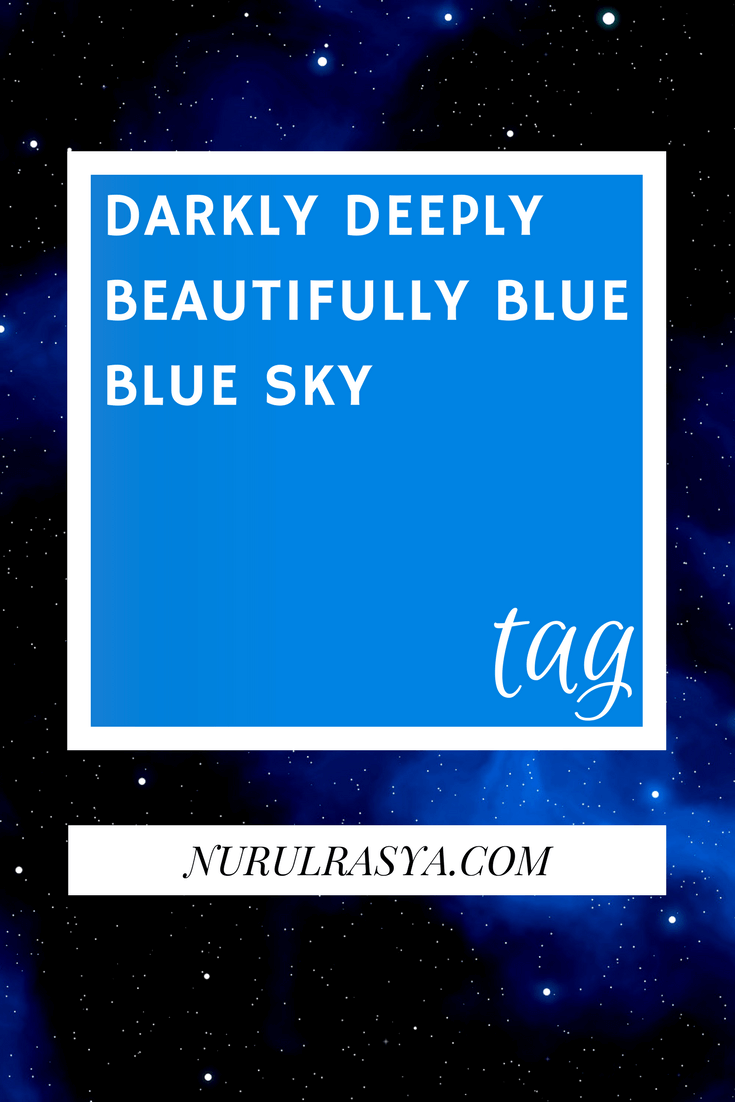 Darkly Deeply Beautifully Blue | Blue Sky Tag