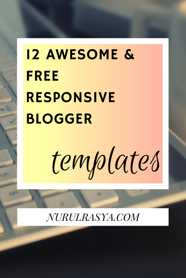 12 Awesome And Free Responsive Blogger Templates