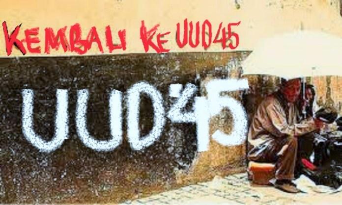Kembali ke UUD 1945 yang Asli/Ilustrasi NUSANTARAnews