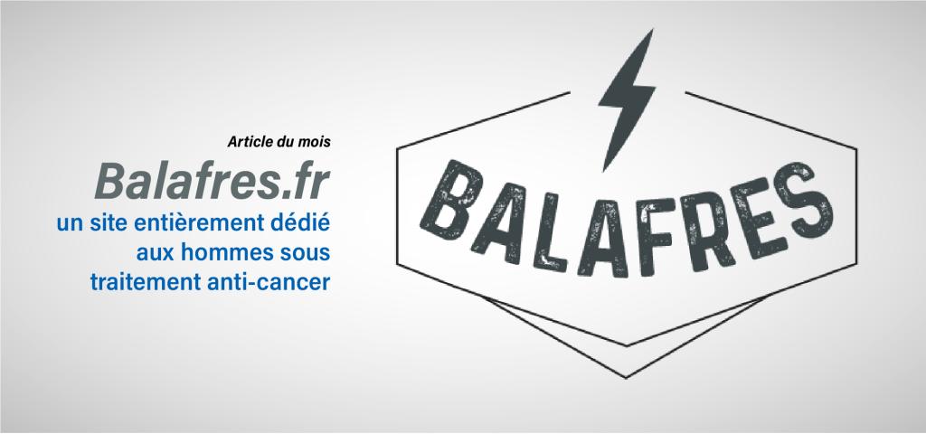 Balafres.fr: un site entièrement dédié aux hommes sous traitement anti-cancer