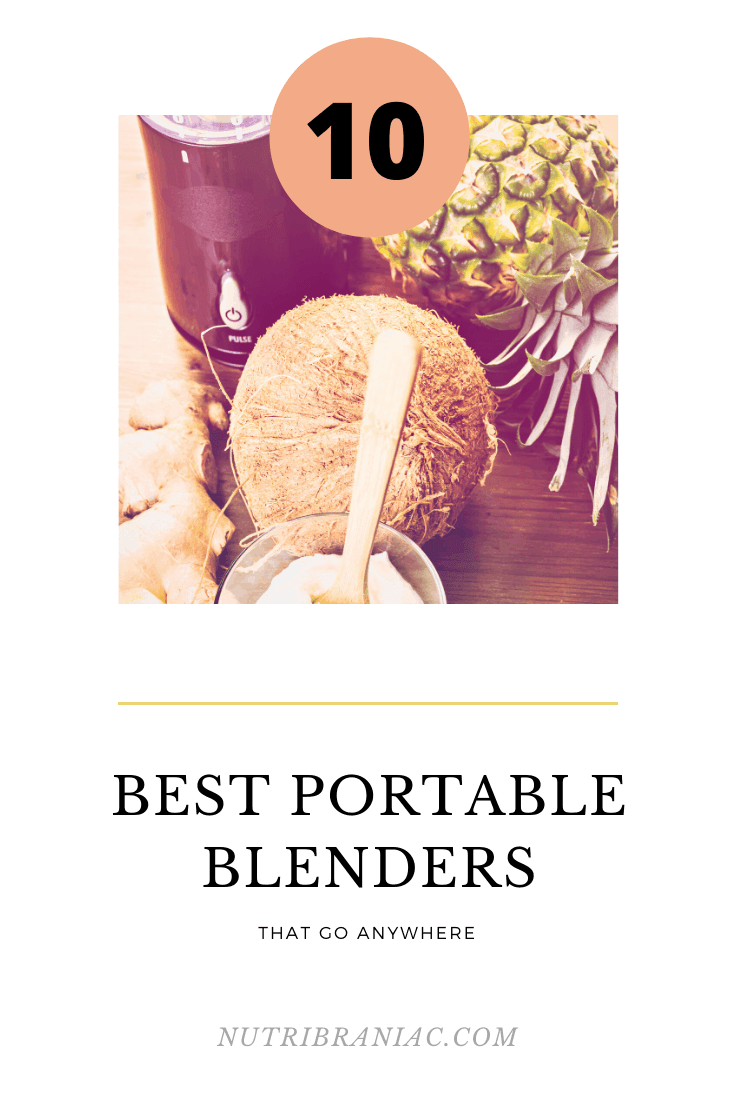 """small blender base next to a coconut and pineapple with words, """"10 Best Portable Blenders"""""""
