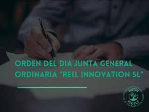 "ORDEN DEL DIA JUNTA GENERAL ORDINARIA "" REEL INNOVATION SL"""