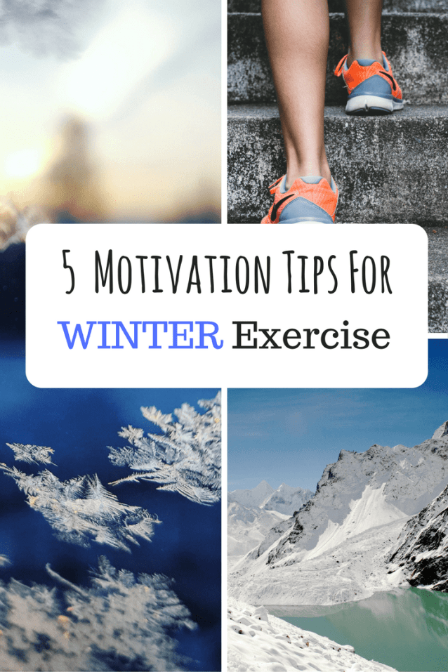 5 Motivation Tips For Winter Exercise