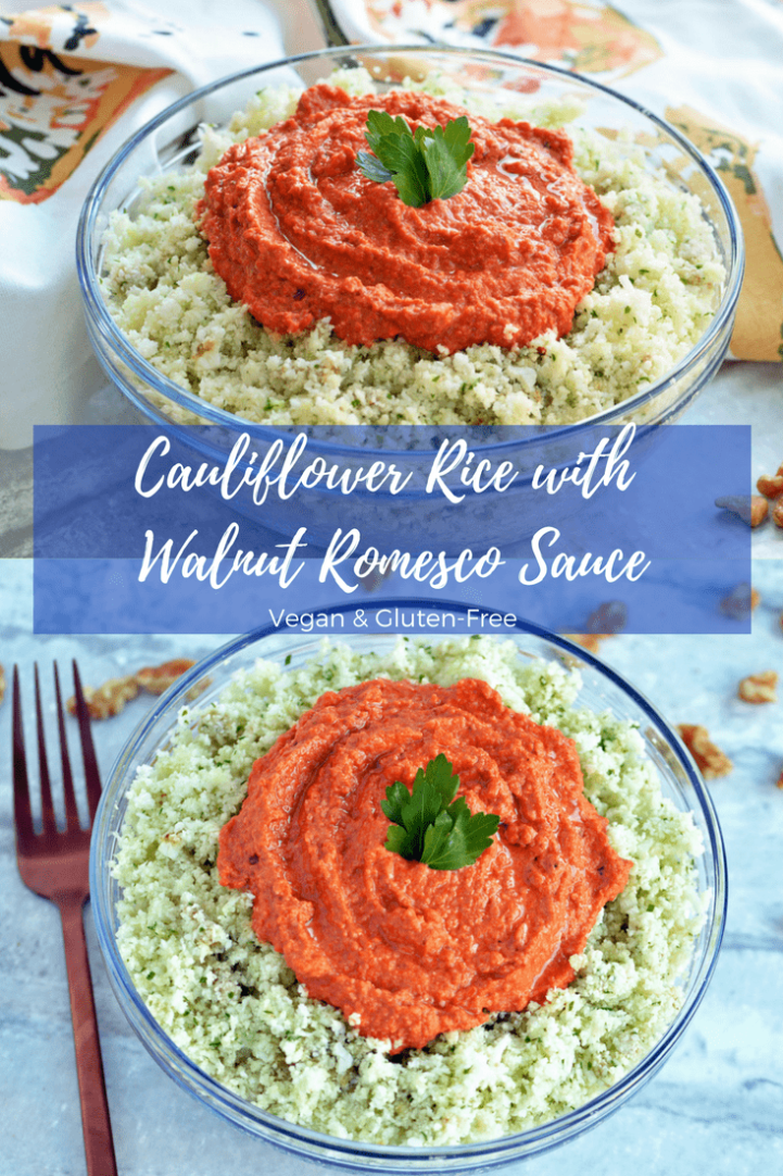 Recipe for Vegan Cauliflower Rice with Walnut Romesco Sauce- #vegan, #glutenfree #dinner #cauliflowerrice #ad