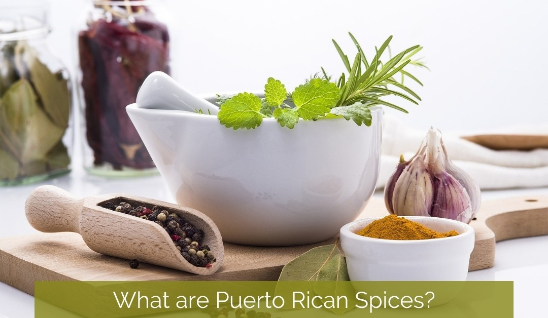 What are Puerto Rican Spices?