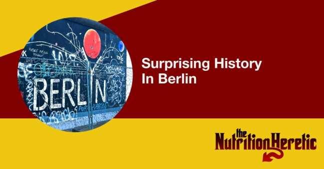 Surprising History in Berlin
