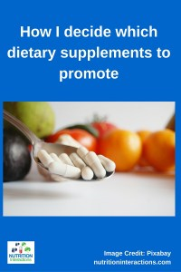 How I decide which dietary supplements to promote4