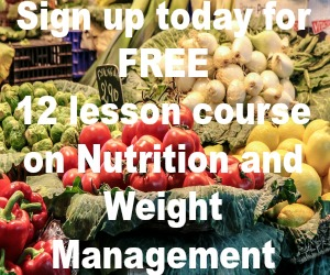 Nutrition and Weight Management -FREE 12 Lesson Course