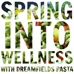 Spring into Wellness with Dreamfields Pasta