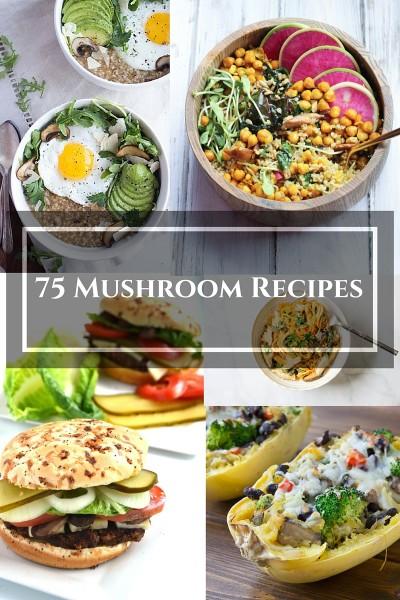 75 Mushroom Recipes
