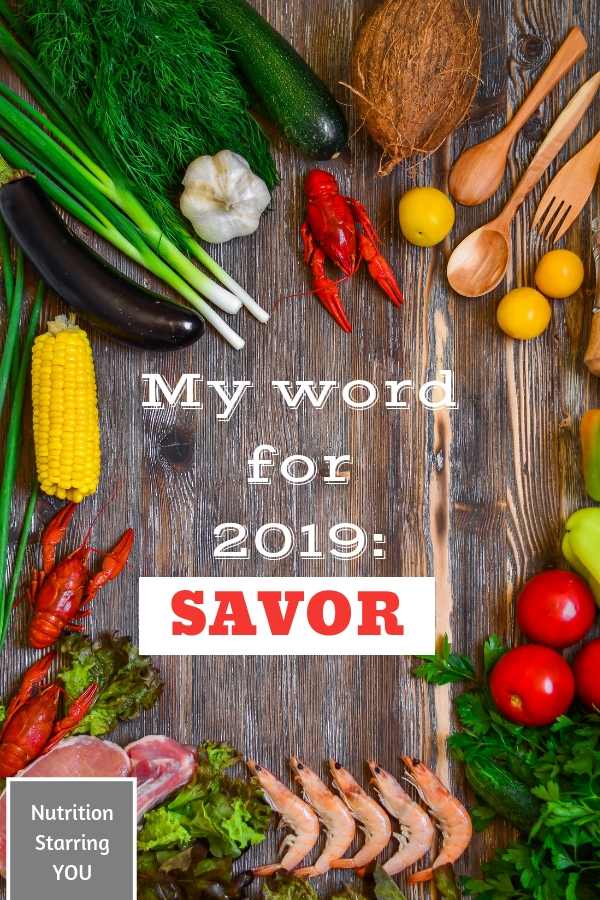 My Word for 2019: SAVOR