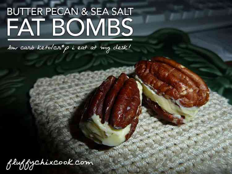 Butter Pecan and Sea Salt Fat Bombs