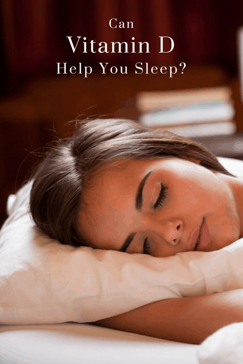 Can Vitamin D Help You Sleep-