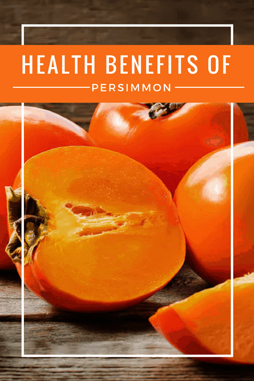 Health Benefits of Persimmon