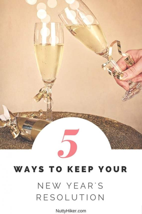 5+ Tips for helping you keep your New Year's Resolutions! It's easier than you think!