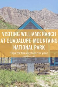 Williams Ranch at Guadalupe Mountains National Park should be on every explorer's and off-roaders bucket list!
