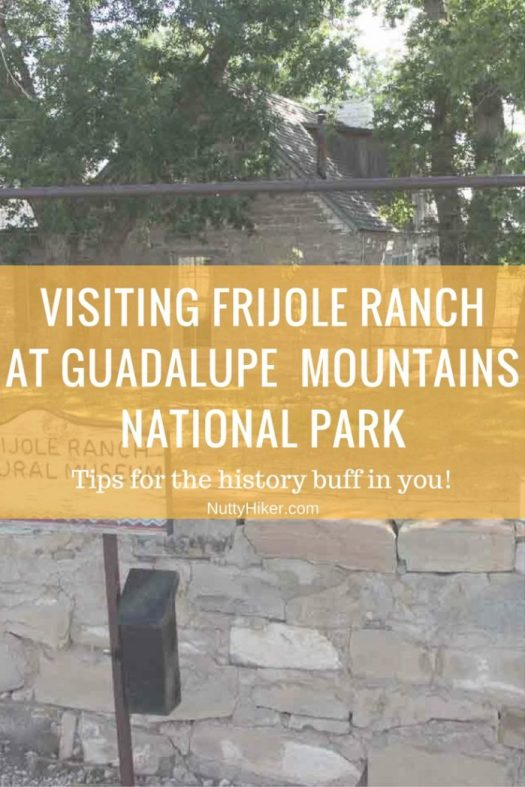 A history buff's guide to visiting Frijole Ranch at Guadalupe Mountains National Park in Texas
