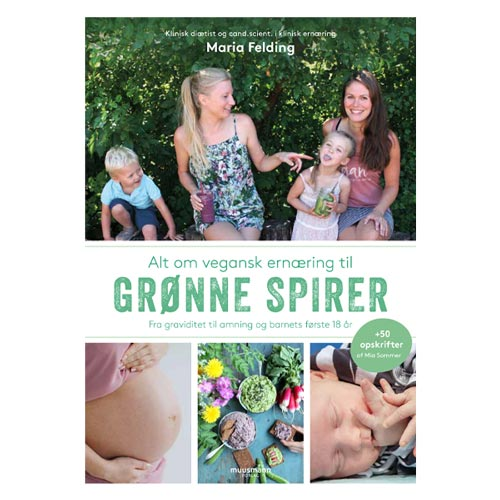 grønne spirer bog - vegansk bog til gravide og nye veganske mødre-