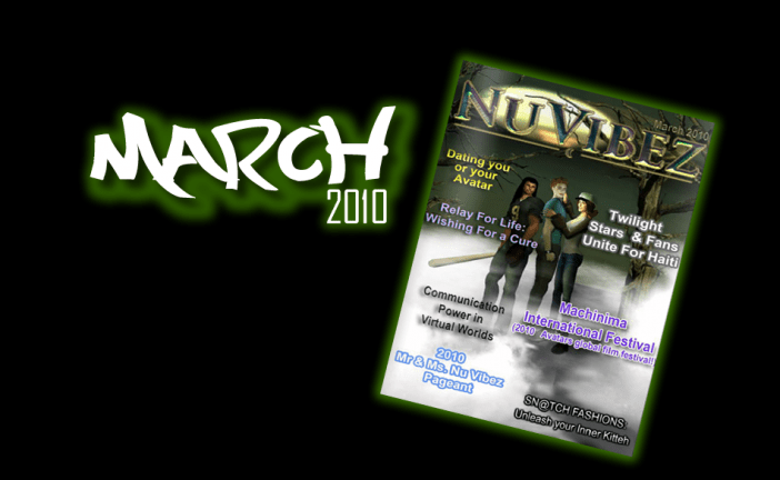 Nu Vibez, March 2010
