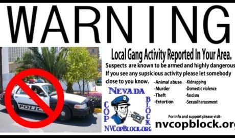 Nevada Cop Block Warning Gang Activity LVMPD Las Vegas