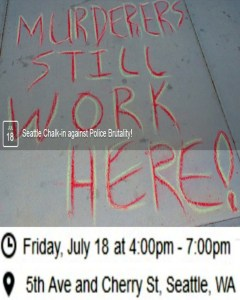 "The ""Chalk the Police State"" flyer for Seattle, Wa."