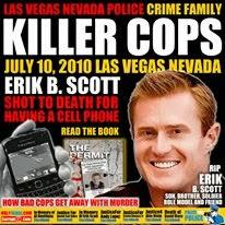 Erik Scott, Murdered by the LVMPD in 2010.