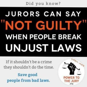 Jurors can judge guilt based on both facts and the validity of the law itself.