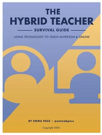 The Hybrid Teacher - an abridged version of a book by Emma Pass