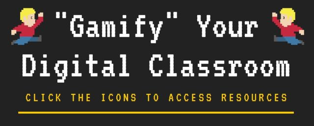 """Title of infographic, """"Gamify"""" your digital classrom"""