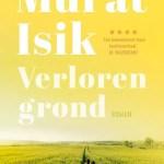 Murat Isik – Verloren grond