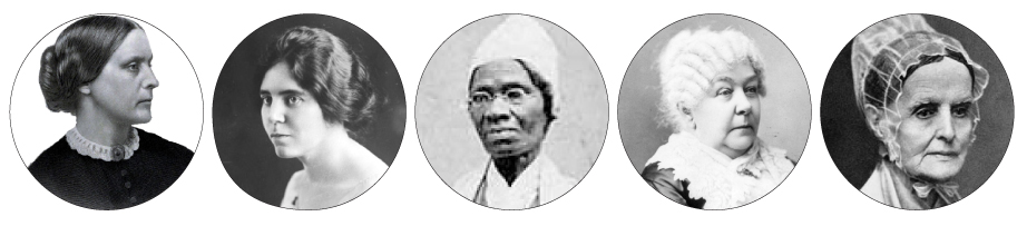 From left: Susan B. Anthony, Alice Paul, Sojourner Truth, Elizabeth Cady Stanton, and Lucretia Mott