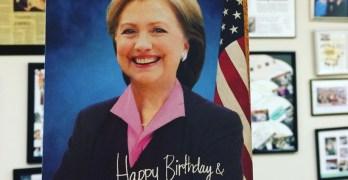 Hillary Clinton said Happy Birthday to you