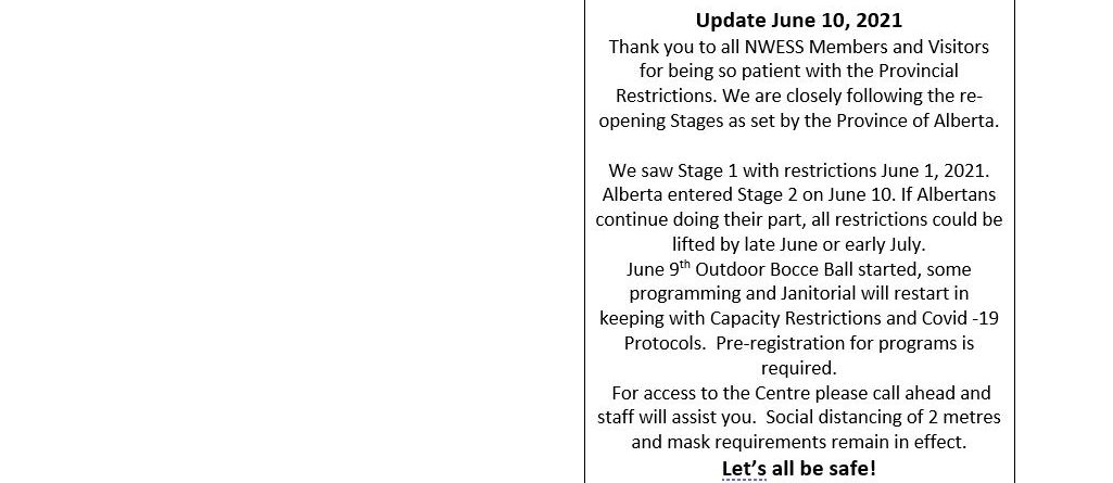 June 10, 2021 Reopening Centre Update