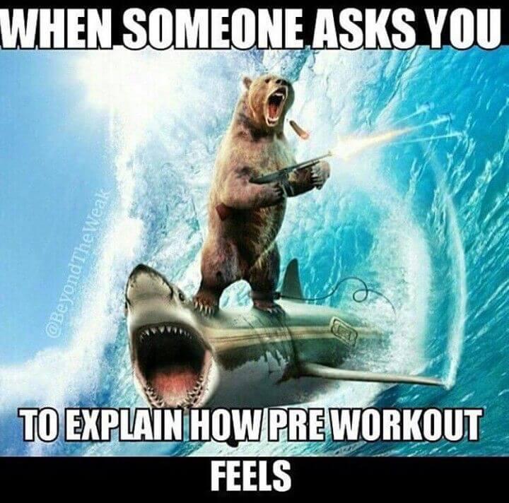 pre workout feels like meme